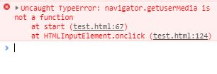 JS:エラーUncaught TypeError: navigator.getUserMedia is not a functionが表示されたときの対処方法